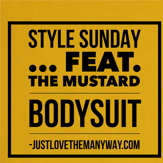 Style Sunday: The Mustard Body Suit…