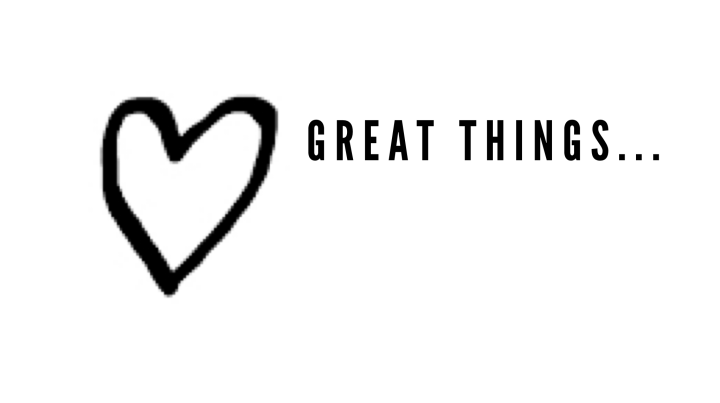 Great Things…