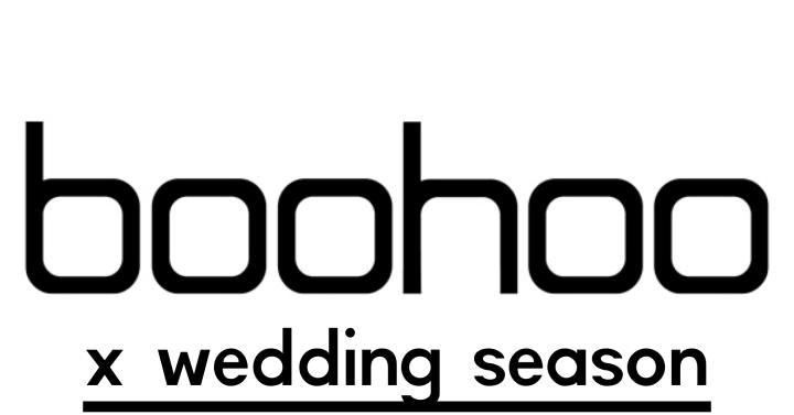 Style Sunday: Boohoo x WeddingSeason…