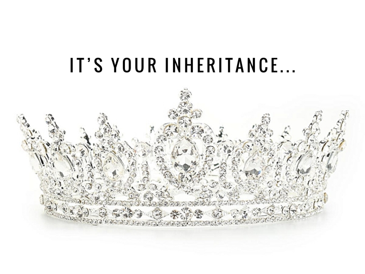 It's My Inheritance…