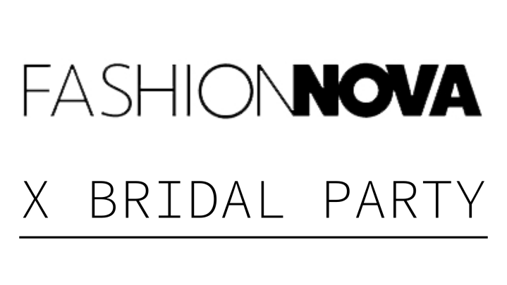 Style Sunday: Fashion Nova X Bridal Party…
